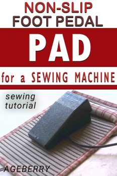 How to sew a non-slip foot pedal pad for a sewing machine or a serger