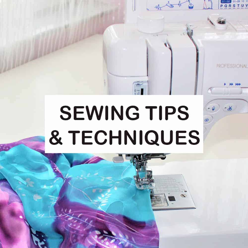 Sewing tips and techniques