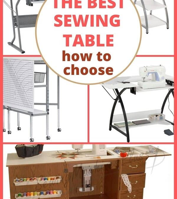 How to Choose the Best Sewing Table