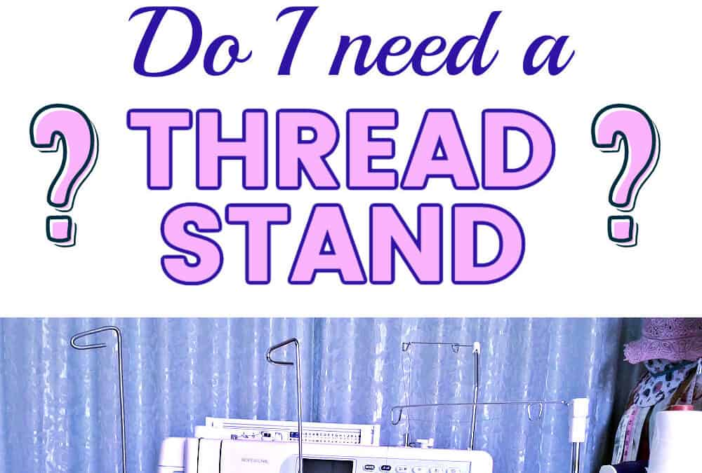 What is a Sewing Thread Stand for a Sewing Machine, and Why Do I Need One?